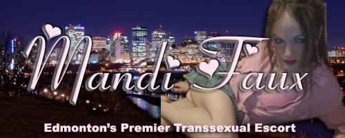 Mandi Faux Edmonton's Premier Transsexual Escort